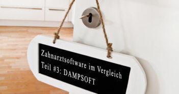 DAMPSOFT: Zahnarztsoftware im Vergleich, Teil 3