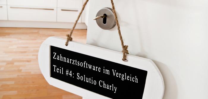 Solutio Charly: Zahnarztsoftware im Vergleich, Teil 4