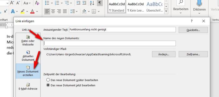 Möchten Sie einen Hyperlink erstellen, der auf eine noch zu erstellende Datei auf Ihrem PC verweist? Dann achten Sie auf die mit roten Pfeilen marierten Flächen und Eingabefelder.