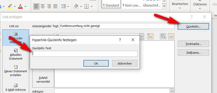 """Wenn Sie den Link erstellen, können Sie schon beim Einfügen des Links in Ihr Dokument den Tool-Tip (oder wie Microsoft es nennt: die Quick-Info) eingeben. Klicken Sie dazu rechts oben im Dialog Link einfügen auf den Button """"Quickinfo"""". Auf dieser Abbildung ist der Button durch einen roten Pfeil markiert. Daraufhin öffnet sich das links sichtbare Eingabefeld für die Quickinfo. Geben Sie hier den anzuzeigenden Text ein und klicken Sie dann auf """"OK""""."""