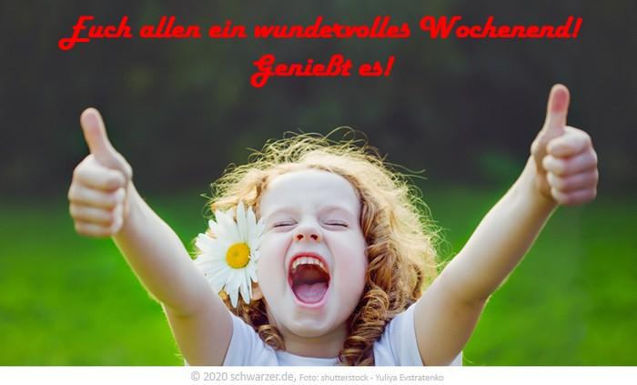 """Wochenend-Spruch: """"Euch allen ein wundervolles Wochenend! Genießt es!"""""""
